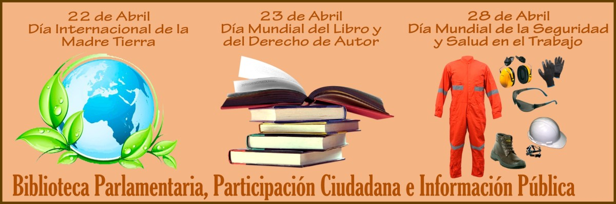Biblioteca Parlamentaria presenta: segundo Boletin Informativo de abril2017